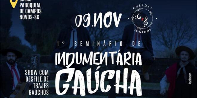 Campos Novos sediará 1° Seminário de Indumentária Gaúcha - Jornal O Celeiro